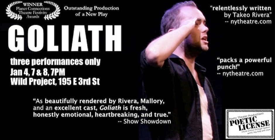 "Poetic Theater Productions presents ""Goliath"""