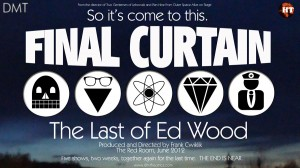 Final Curtain: The Last of Ed Wood