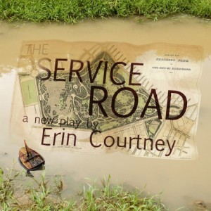 "Adhesive Theater Project's ""The Service Road,"" by Erin Courtney"