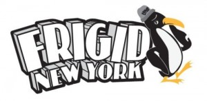 FRIGID New York 2013