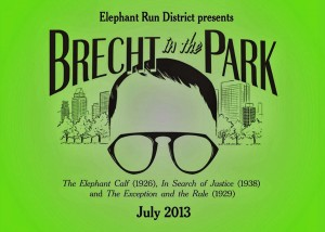"Elephant Run District presents ""Brecht in the Park"""
