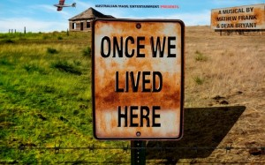 "Australian Made Entertainment presents ""Once We Lived Here"""