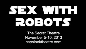 "Mariah MacCarthy, playwright and producer of Caps Lock Theatre's ""Sex With Robots"" festival"