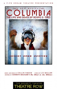 "Pipe Dream Theatre presents ""Columbia: The Life & Death of Rospo D. Oro"""