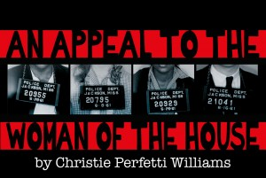 "Retro Productions presents ""An Appeal to the Woman of the House"""