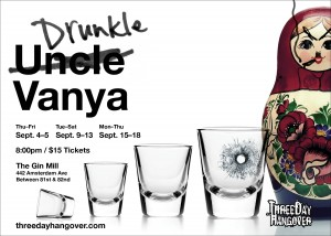Three Day Hangover presents Drunkle Vanya