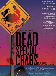 Wide Eyed Productions presents Dead Special Crabs