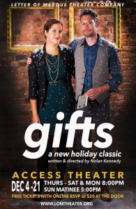 Letter of Marque presents Gifts, written and directed by Nolan Kennedy