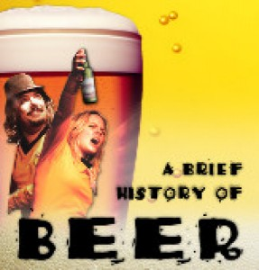 Horse Trade Theater Group presents A Brief History of Beer