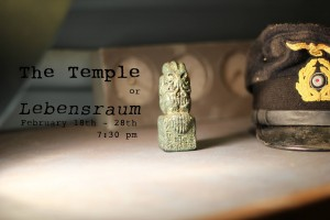 The Temple, or, Lebensraum, written and directed by Nat Cassidy, at The Brick Theater