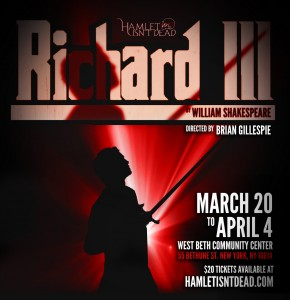 Hamlet Isn't Dead presents William Shakespeare's Richard III, directed by Brian Gillespie