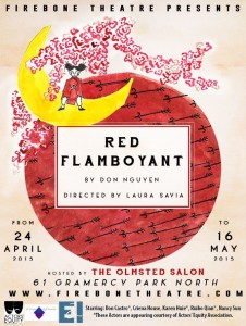 Firebone Theatre presents Red Flamboyant, written by Don Nguyen