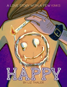 In Extremis Theater Company presents Happy, written by Liz Thaler and directed by Lauren Miller