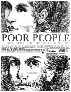 The Present Theatre Company presents POOR PEOPLE, written by Lavinia Roberts and directed by Irene Kapustina