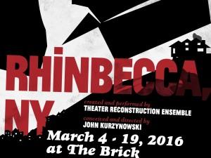 Theater Reconstruction Ensemble presents Rhinbecca, NY at The Brick