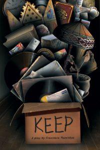 KEEP by Francesca Pazniokas, directed by Stephanie C. Cunningham