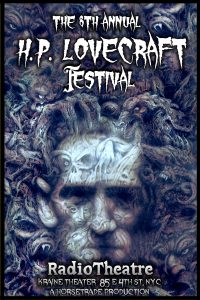 RadioTheatre presents The 8th Annual H. P. Lovecraft Festival at The Kraine Theater