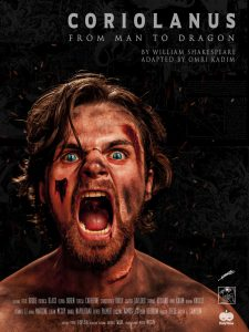 Coriolanus: From Man to Dragon, adapted from William Shakespeare by Omri Kadim, presented by Combative Theatre Company and Shakespeare in the Square
