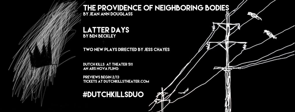 Dutch Kills Theater Company presents THE PROVIDENCE OF NEIGHBORING BODIES by Jean Ann Douglass