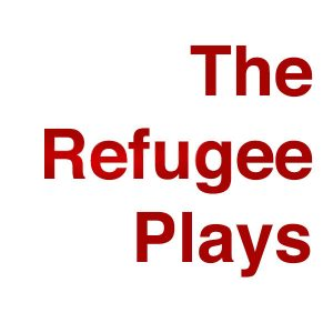 THE REFUGEE PLAYS in The Frigid Festival 2017