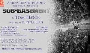 Athena Theatre presents SUB-BASEMENT at IRT Theater