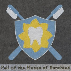 The Fall of the House of Sunshine