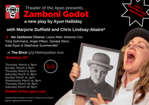 Theater of the Apes presents ZAMBONI GODOT, written and directed by Ayun Halliday