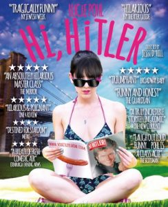 HI HITLER, written and performed by Lucie Pohl, directed by Kenneth Ferrone, at The Cherry Lane Theatre