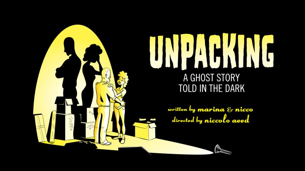 Marina and Nicco present UNPACKING, a Ghost Story Told in the Dark, at HERE Arts Center