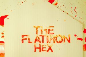 Little Shadow Productions presents THE FLATIRON HEX