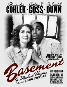 Roly Poly Productions presents BASEMENT, written by Michael Hagins, directed by Janet Bentley