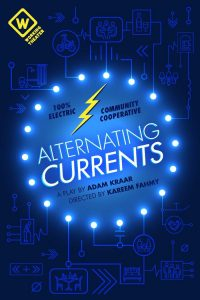 Working Theater presents ALTERNATING CURRENTS, written by Adam Kraar, directed by Kareem Fahmy