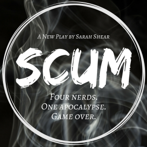 SCUM, a new play by Sarah Shear, directed by Javan Nelson