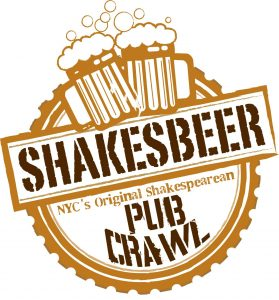 New York Shakespeare Exchange presents SHAKESBEER, New York City's Original Shakesperean Pub Crawl
