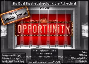 The Riant Theatre's Strawberry One-Act Festival 2019 presents OPPORTUNITY, written by Stanley Martin, directed by Michael Blatt