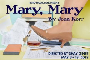 Retro Productions presents MARY, MARY by Jean Kerr, directed by Shay Gines