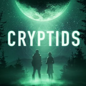 Wild Obscura Films presents CRYPTIDS, written by Alexander V. Thompson, directed by Devin Shepherd