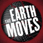 Gideon Productions presents THE EARTH MOVES, written by Mac Rogers, directed by Jordana Williams